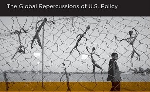 "Image is of a book cover. Top of the cover has text that reads, ""The Global Repercussions of US Policy."" The rest of the cover has a young boy behind a fence. The image has a somber feel."