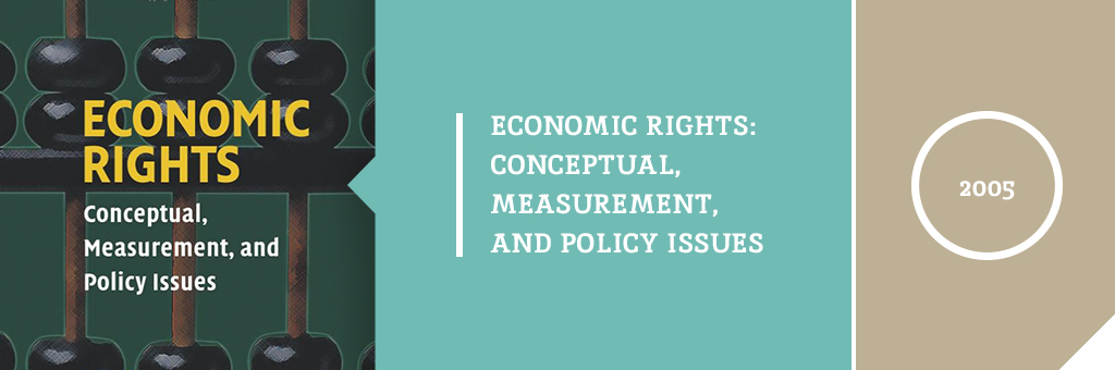 "Image is a header. Left of the header has text that reads, ""Economic Rights - Conceptual, Measurement, and Policy Issues."" In the back-round of the text there is an image of an old fashioned calculator. Middle of the header has text which reads, ""Economic Rights: Conceptual, Measurement, and Policy Issues."" Right of the image has text which reads, ""2005"""