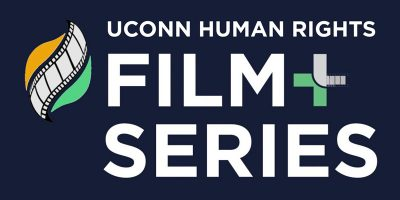 UConn Human Rights Film Series graphic